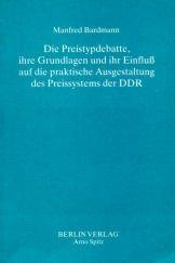 9783870613006: Die Preistypdebatte, ihre Grundlagen und ihr Einfluss auf die praktische Ausgestaltung des Preissystems der DDR (Staatliche Planungen)