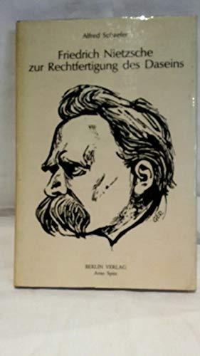 9783870613297: Friedrich Nietzsche zur Rechtfertigung des Daseins