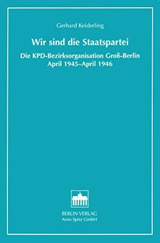 Wir sind die Staatspartei: Gerhard Keiderling