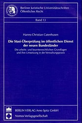 Die Stasi-Überprüfung im öffentlichen Dienst der neuen Bundesländer: Hanns Ch ...