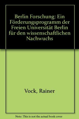 9783870619213: Berlin Forschung: Ein F�rderungsprogramm der Freien Universit�t Berlin f�r den wissenschaftlichen Nachwuchs