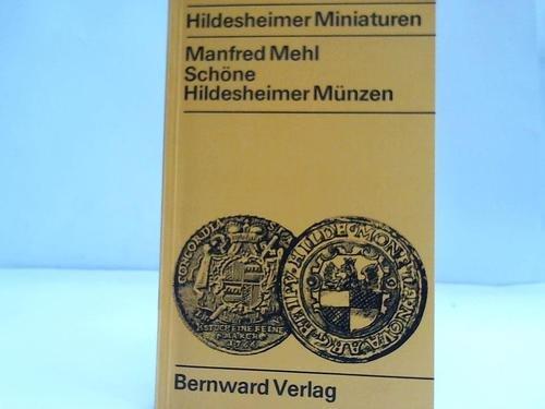 9783870650551: Schöne Hildesheimer Münzen: Gepräge d. Stadt u. d. Bistums (Hildesheimer Miniaturen) (German Edition)