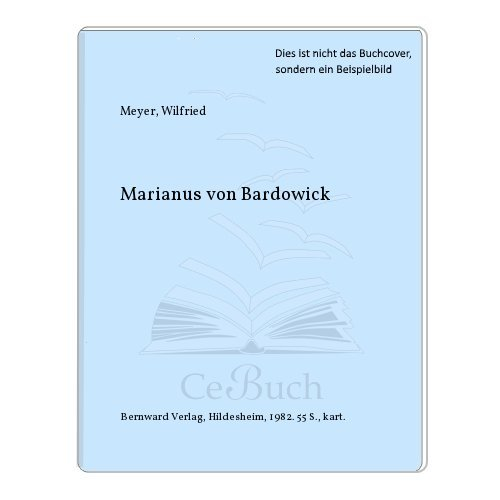 Marianus von Bardowick: Meyer, Wilfried