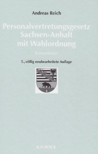 Personalvertretungsgesetz Sachsen-Anhalt. Kommentar: Andreas Reich
