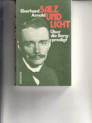 Salz Und Licht: Eberhard Arnold