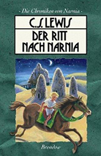 9783870677589: Die Chroniken von Narnia 3. Der Ritt nach Narnia