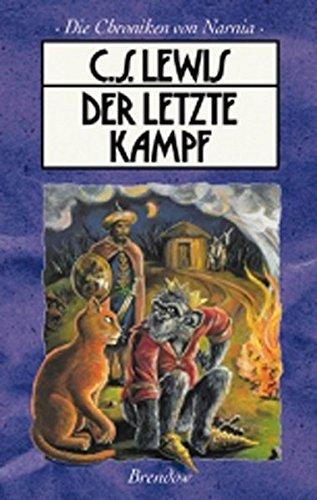 9783870678289: Die Chroniken von Narnia 7. Der letzte Kampf