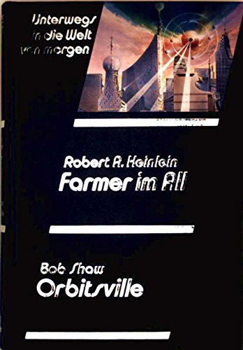 Farmer im All/ Orbitsville