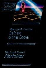Leben ohne Ende / Störfaktor (o3h) - George R. Stewart / Eric Frank Russell