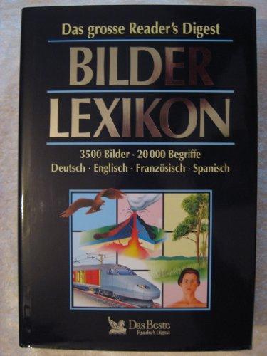 9783870704933: Das große Reader's Digest Bilderlexikon - (3500 Bilder - 20000 Begriffe - Deutsch - Englisch - Französisch - Spanisch) (Livre en allemand)