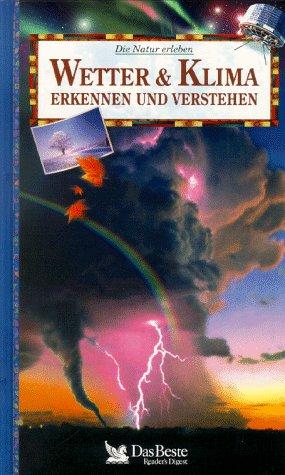 9783870707453: Wetter & Klima erkennen und verstehen