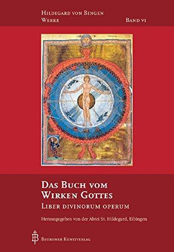 Das Buch vom Wirken Gottes = Liber: Hildegard von Bingen