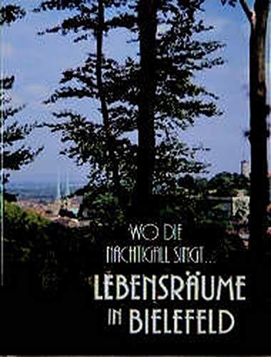 9783870730338: Wo die Nachtigall singt...: Lebensräume in Bielefeld (Livre en allemand)