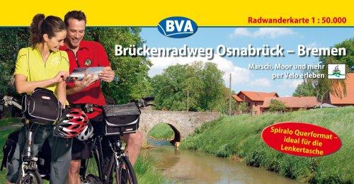 9783870734374: Br�ckenradweg Osnabr�ck-Bremen. Radwanderkarte 1 : 50 000: Marsch, Moor und mehr per Velo erleben