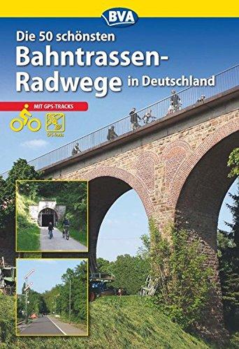 9783870736088: Die schönsten Bahntrassenradwege in Deutschland