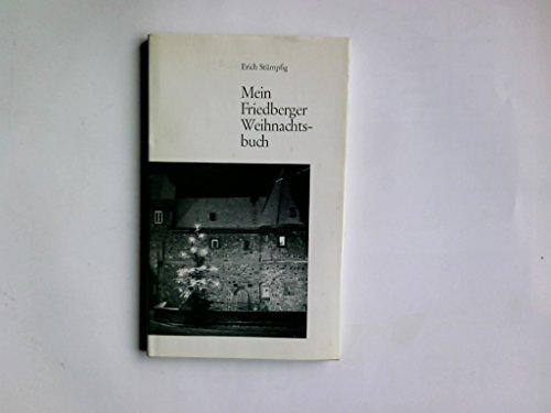 9783870760304: Mein Friedberger Weihnachtsbuch