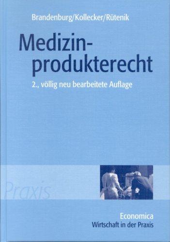 9783870812393: Medizinprodukterecht: Medizinproduktegesetz mit umfassender Einleitung und Auszügen aus benachbarten Rechtsvorschriften