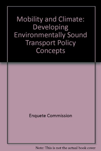 Mobility and Climate: Developing Environmentally Sound Transport Policy Concepts: Enquete ...