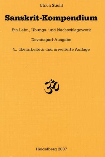 9783870815394: Sanskrit-Kompendium: Ein Lehr-, Übungs- und Nachschlagewerk. Devanagari-Ausgabe