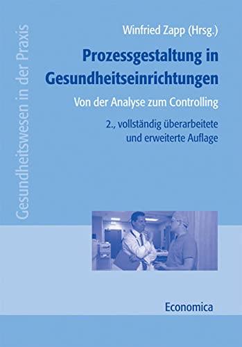 Prozessgestaltung in Gesundheitseinrichtungen: Winfried Zapp