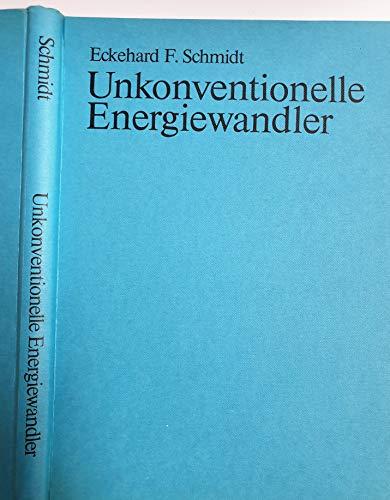 9783870870836: Unkonventionelle Energiewandler (German Edition)