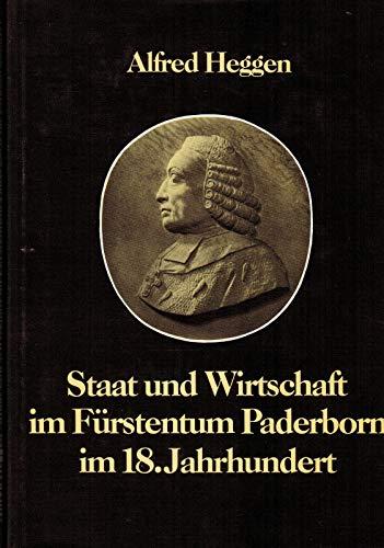 Staat und Wirtschaft im Fürstentum Paderborn im: Heggen, Alfred
