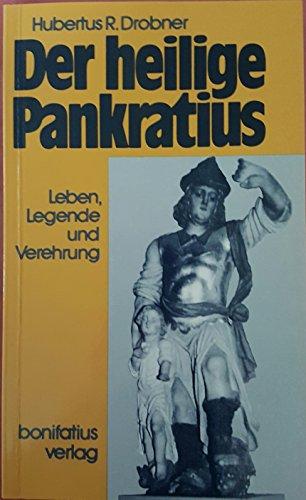 9783870885564: Der heilige Pankratius. Leben, Legende und Verehrung