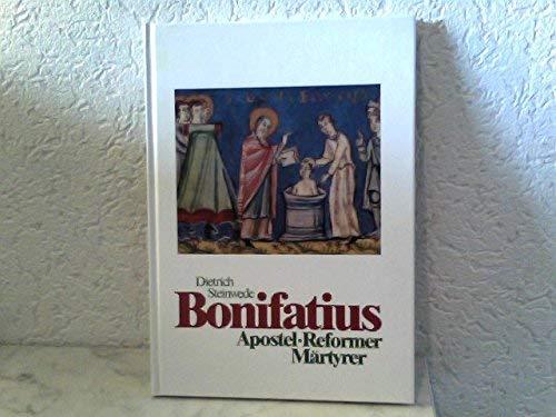 9783870885694: Bonifatius. Apostel - Reformer - Märtyrer