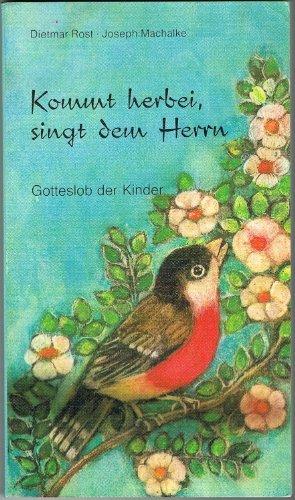 9783870885915: Kommt herbei, singt dem Herrn. Gotteslob der Kinder