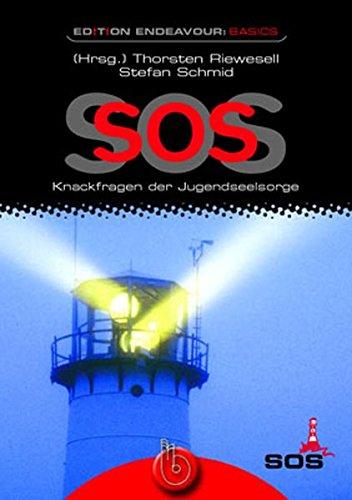 9783870924386: Edition Endeavour - SOS: Knackfragen der Jugendseelsorge