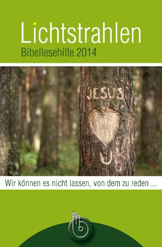9783870925451: Lichtstrahlen 2014: Bibellesehilfe