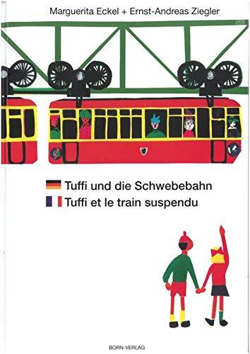 9783870930059: Tuffi und die Schwebebahn deutsch/französisch