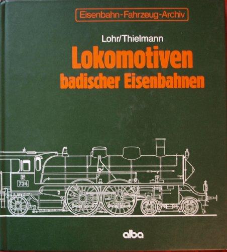 9783870941185: Lokomotiven badischer Eisenbahnen