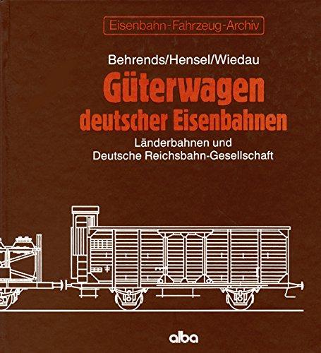 Güterwagen deutscher Eisenbahnen. Länderbahnen und Deutsche Reichsbahn-Gesellschaft.: ...