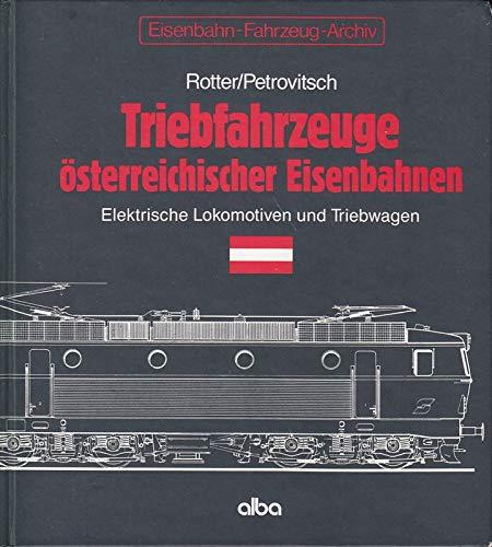 9783870941321: Triebfahrzeuge österreichischer Eisenbahnen. Elektrische Lokomotiven und Triebwagen