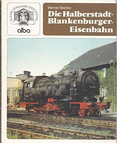 9783870942007: Die Halberstadt-Blankenburger Eisenbahn
