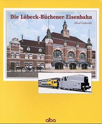 9783870942359: Die Lübeck-Büchener Eisenbahn