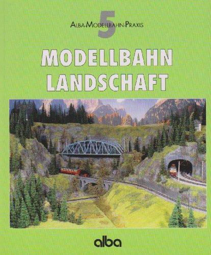 9783870942540: Modellbahn - Landschaft