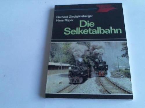 9783870945312: Die Selketalbahn