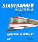 9783870946456: Stadtbahnen in Deutschland; Light Rail in Germany