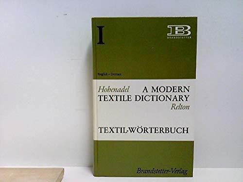 Textil Wörterbuch: Band I, Englisch-Deutsch, mit Nachtrag: Hohenadel, Paul, &