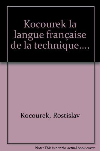 9783870971526: La Langue française de la technique et de la science: Vers une linguistique de la langue savante