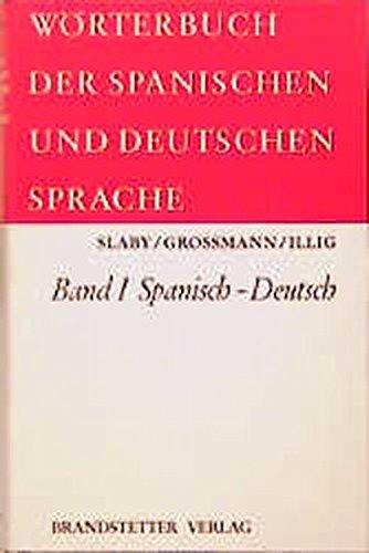 9783870971632: W�rterbuch der spanischen und deutschen Sprache, 2 Bde., Bd.1, Spanisch-Deutsch