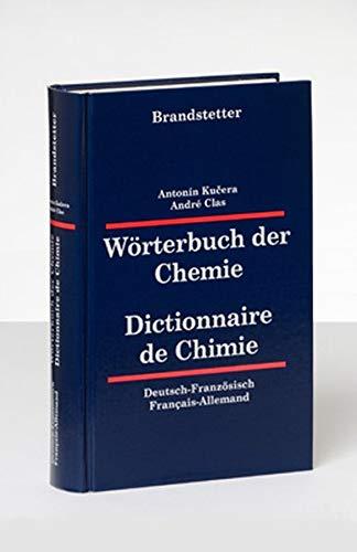 Wörterbuch der Chemie / Dictionnaire de Chimie: Antonin Kucera