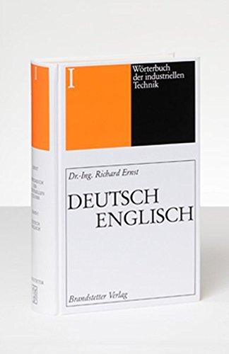 9783870972004: Wörterbuch der industriellen Technik 01. Deutsch - Englisch