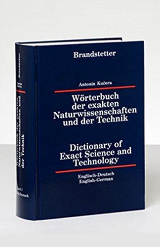Wörterbuch der exakten Naturwissenschaften und der Technik. Band 1. Englisch - Deutsch: ...