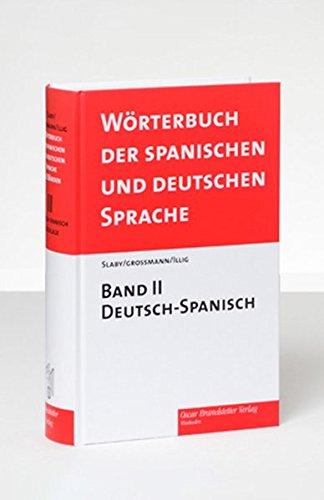 Wörterbuch der spanischen und deutschen Sprache 2: Carlos Illig
