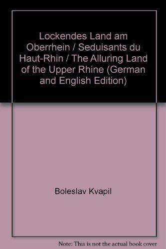 9783871011375: Lockendes Land am Oberrhein / Seduisants du Haut-Rhin / The Alluring Land of the Upper Rhine (German and English Edition)