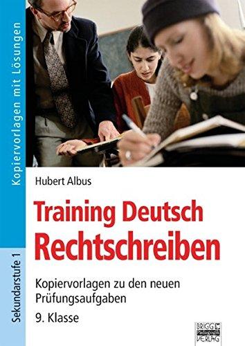 9783871013034: Training Deutsch. Rechtschreiben: Kopiervorlagen zu den neuen Pr�fungsaufgaben - 9. Klasse