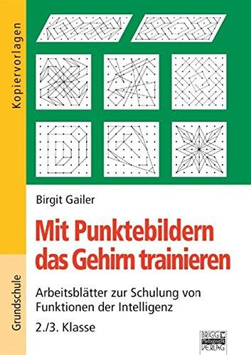 9783871013683: Mit Punktebildern das Gehirn trainieren, 2./3. Klasse